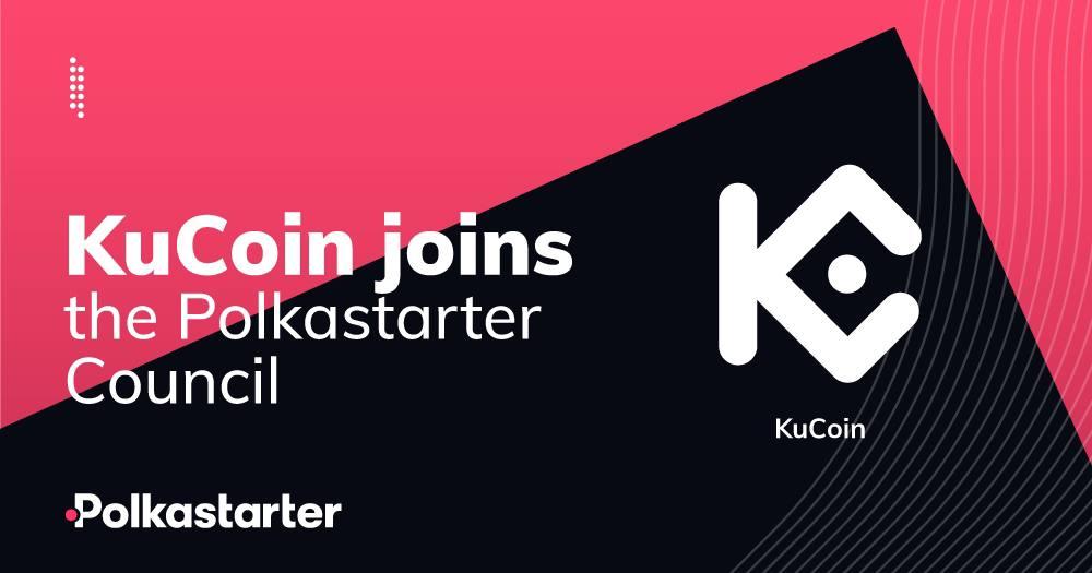 [PolkaStarter] KuCoin Joins the Polkastarter Council! - AZCoin News