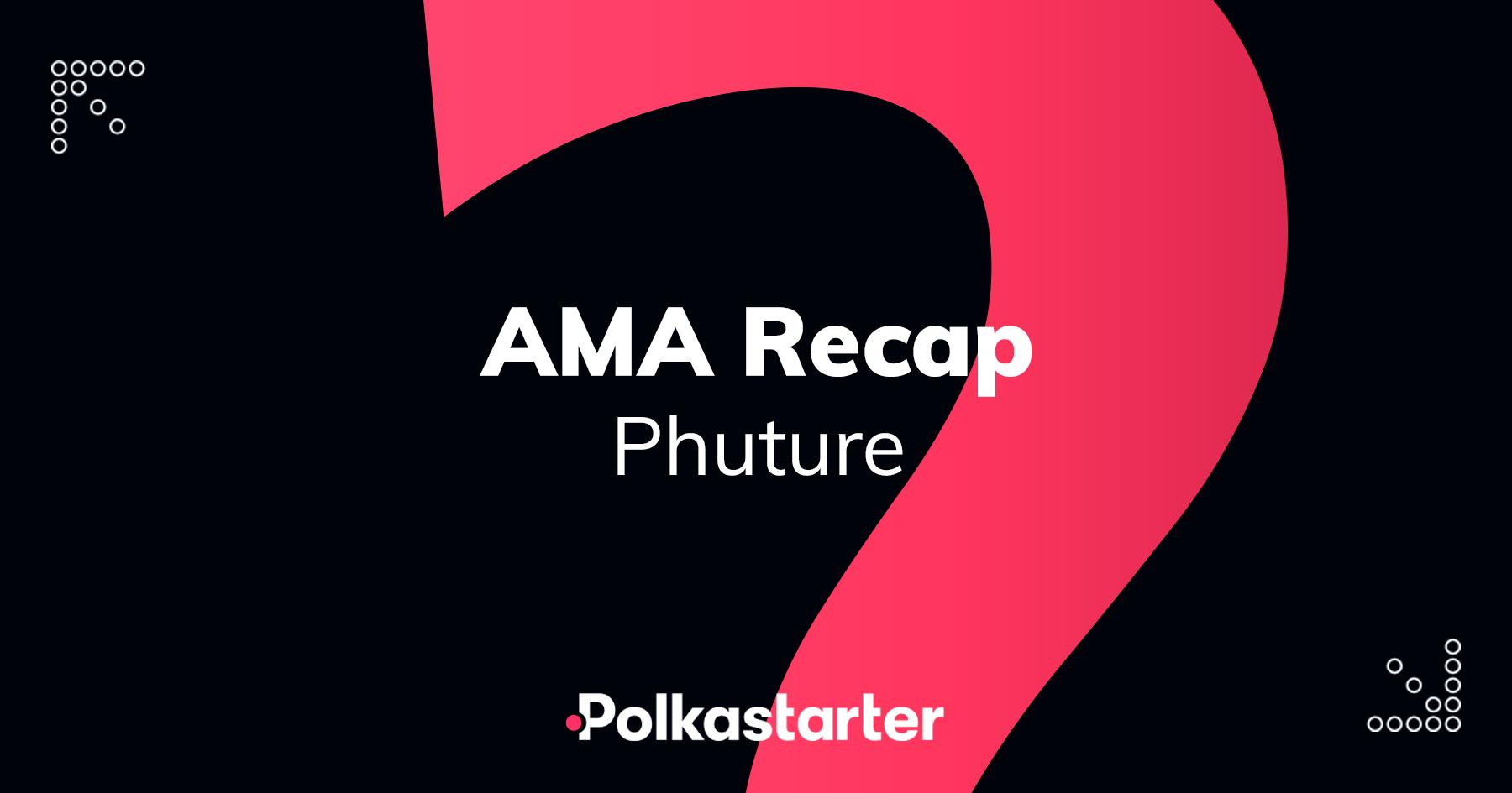 [PolkaStarter] Polkastarter and Phuture AMA Recap - AZCoin News