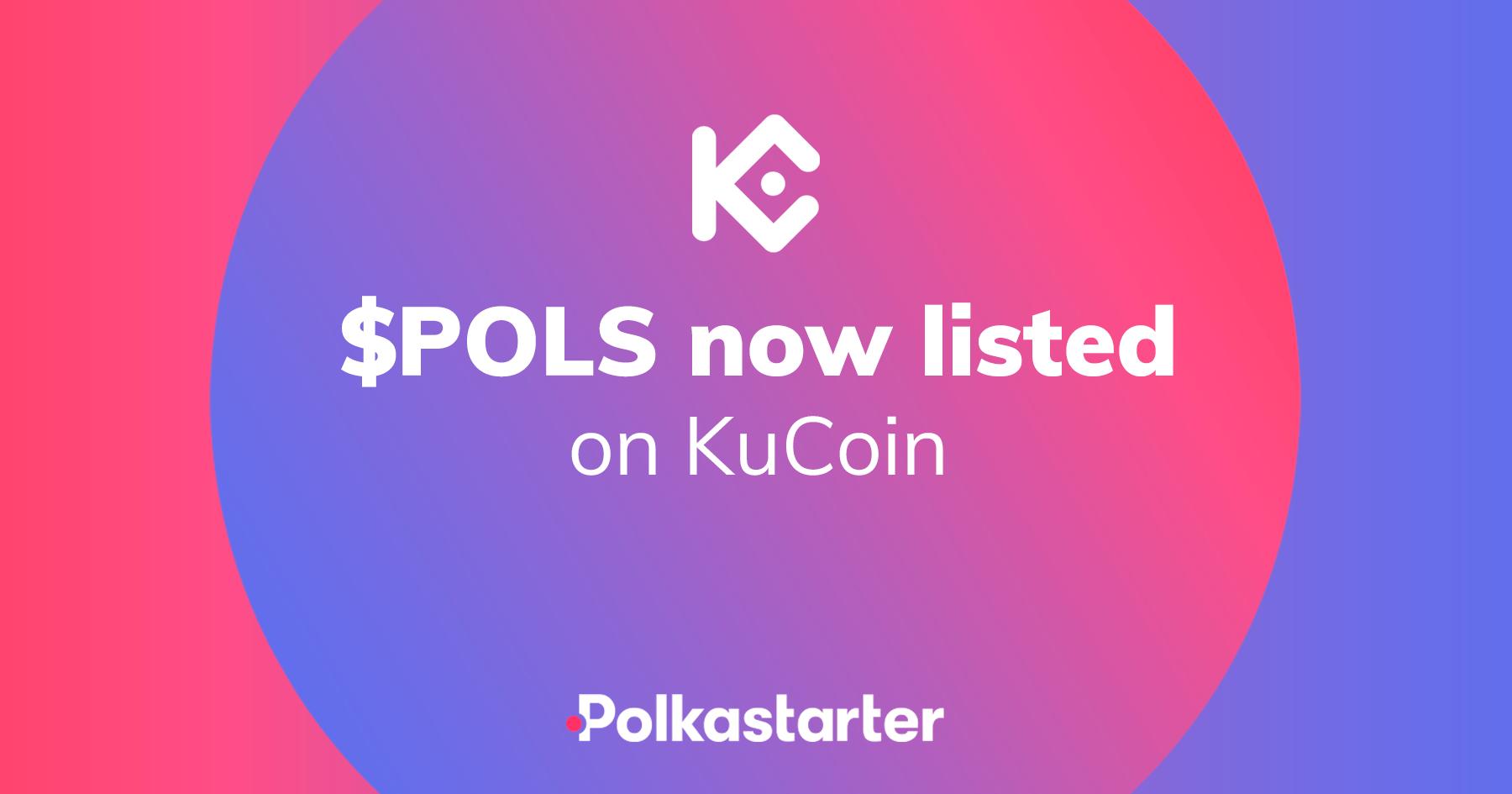 [PolkaStarter] Polkastarter (POLS) is Live on KuCoin! - AZCoin News