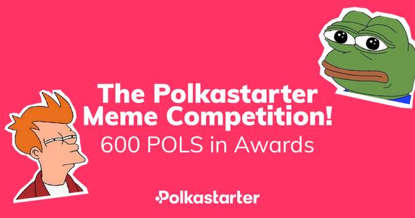 [PolkaStarter] Celebratory Polkastarter Meme Competition: All You Need To Know - AZCoin News