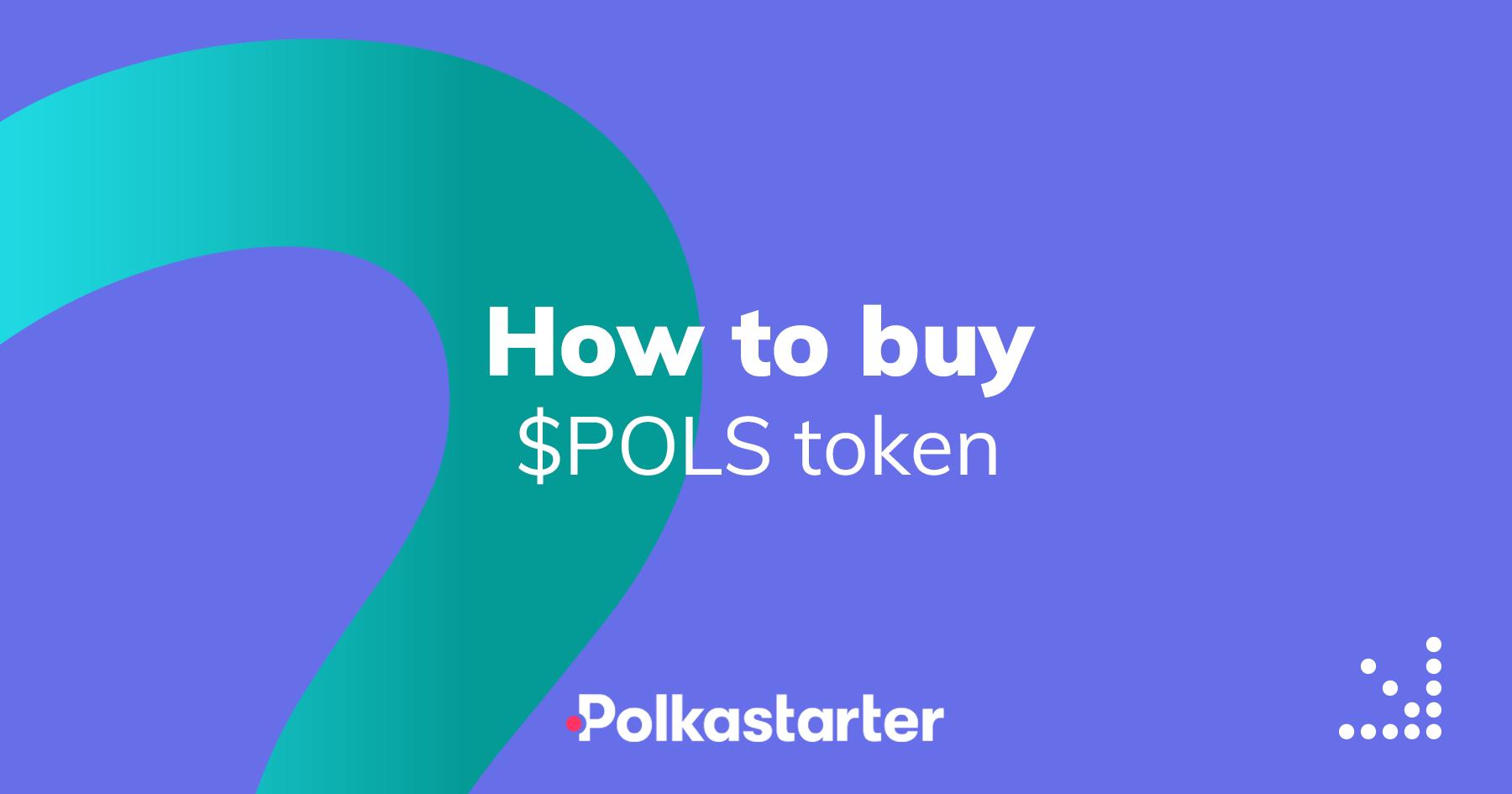 [PolkaStarter] How to buy the Polkastarter $POLS token - AZCoin News